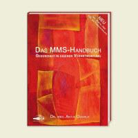 Das MMS Handbuch – Gesundheit in eigener Verantwortung | Dr. med. Antje Oswald