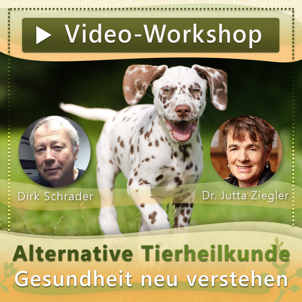 "Video-Workshop ""Alternative: Tierheilkunde"" Dr. Jutta Ziegler / Dirk Schrader"