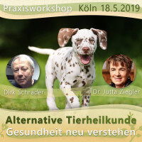 Praxis-Workshop - Alternative Tierheilkunde - Köln 2019