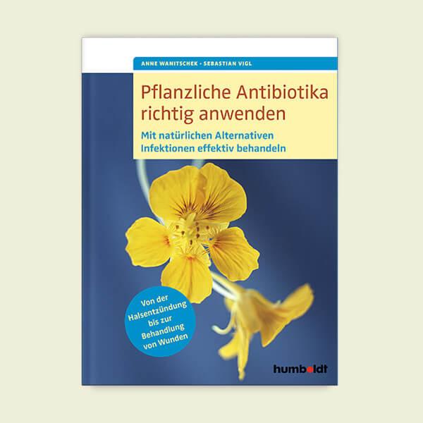 Buch - Pflanzliche Antibiotika richtig anwenden