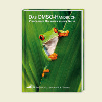 Das DMSO-Handbuch - Verborgenes Heilwissen aus der Natur